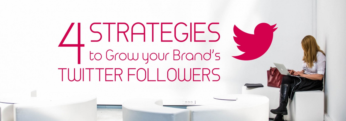 Four-Strategies-to-Grow-your-Brand-Twitter-Followers