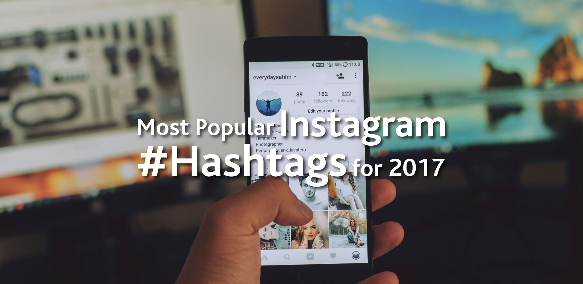Popular Instagram Hashtags 2017