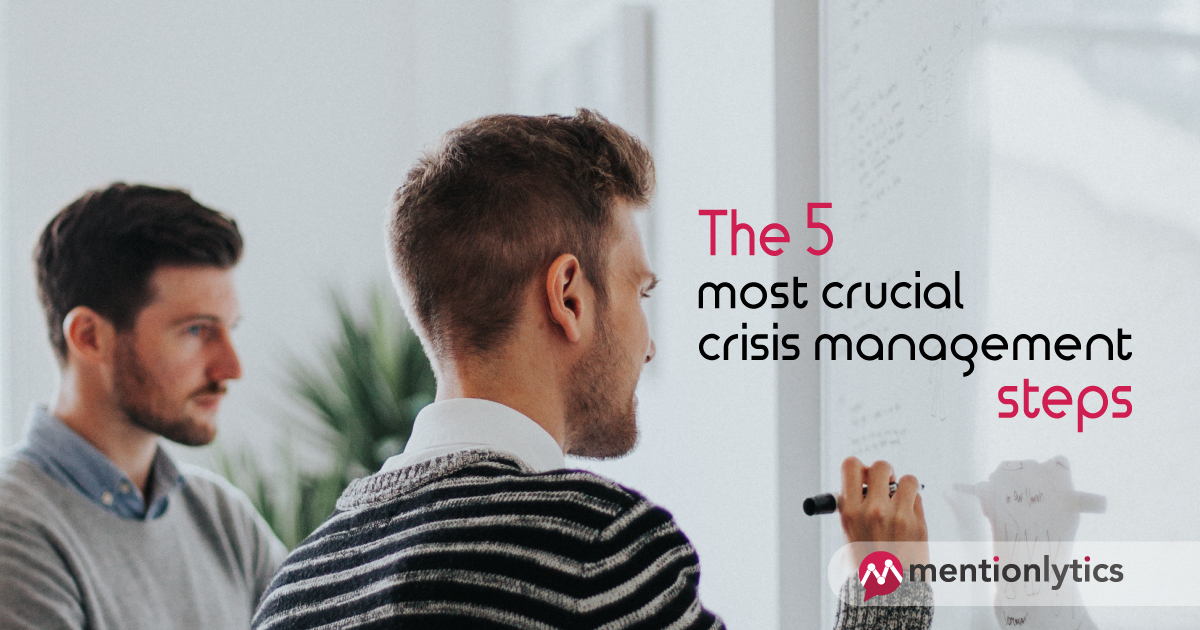 The 5 Most Crucial Crisis Management Steps