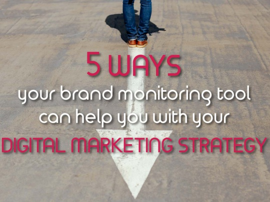 5-ways-your-brand-monitoring-tool-helps-digital-marketing-strategy-1200x630