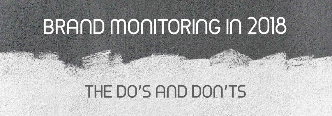 BRAND MONITORING in 2018 - dos & donts