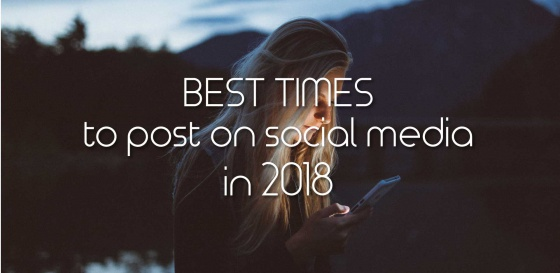 Best Times To Post On Social Media in 2018