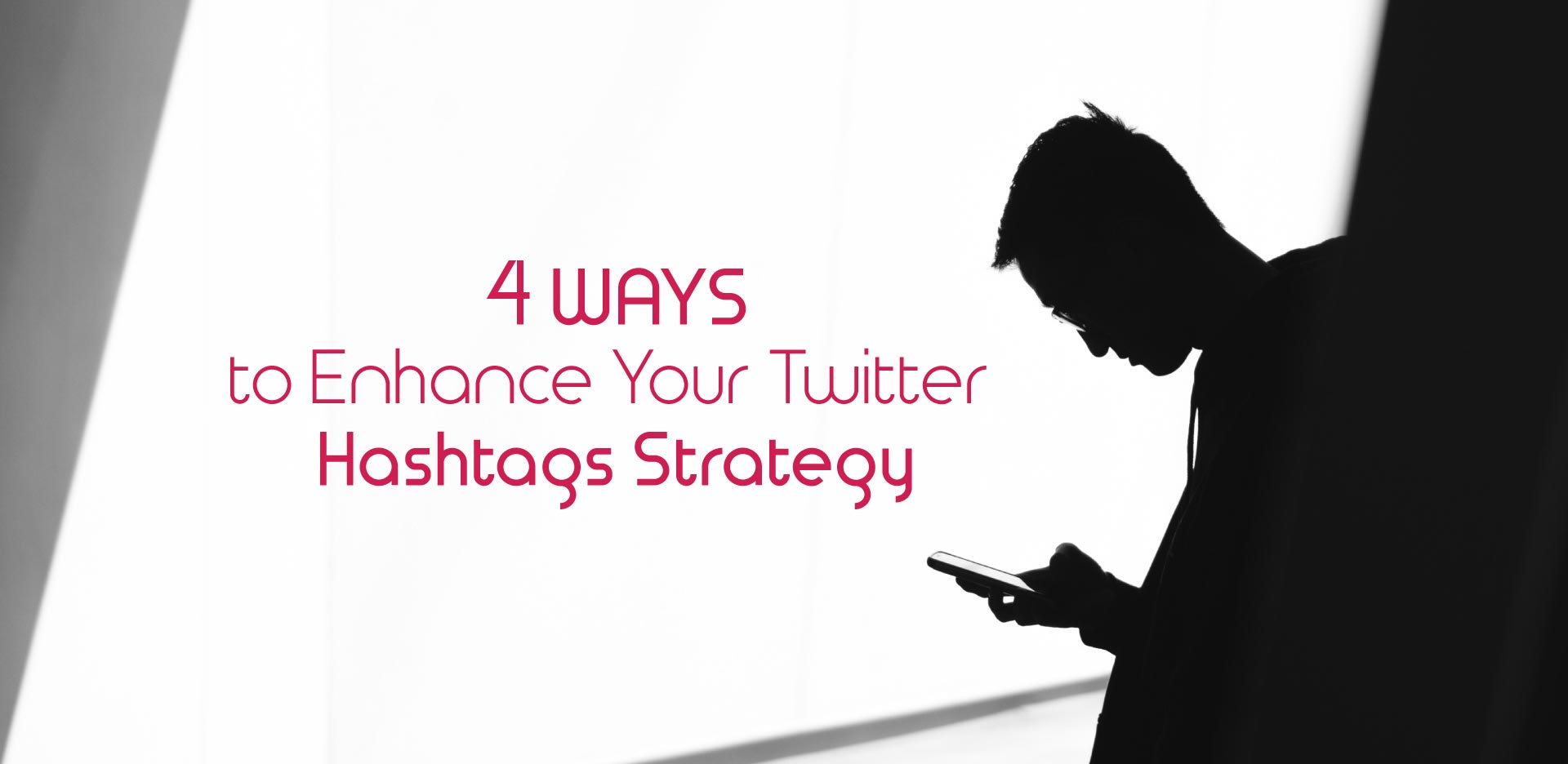 4-ways-to-enhance-twitter-hashtag-strategy