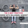 The-5-best-practices-to-engage-with-millennial-generation