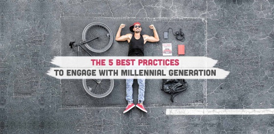 The 5 best practices to engage with millennial generation