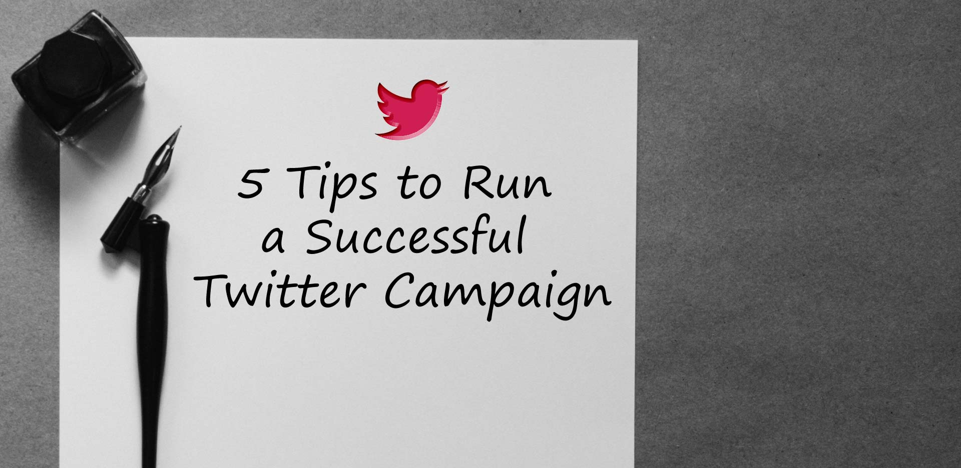 5 Tips to Run a Successful Twitter Campaign ...