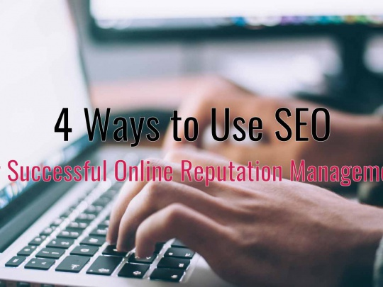 use SEO for successful online reputation management