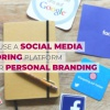 How-To-Use-A-Social-Media-Monitoring-Platform-For-Your-Personal-Branding