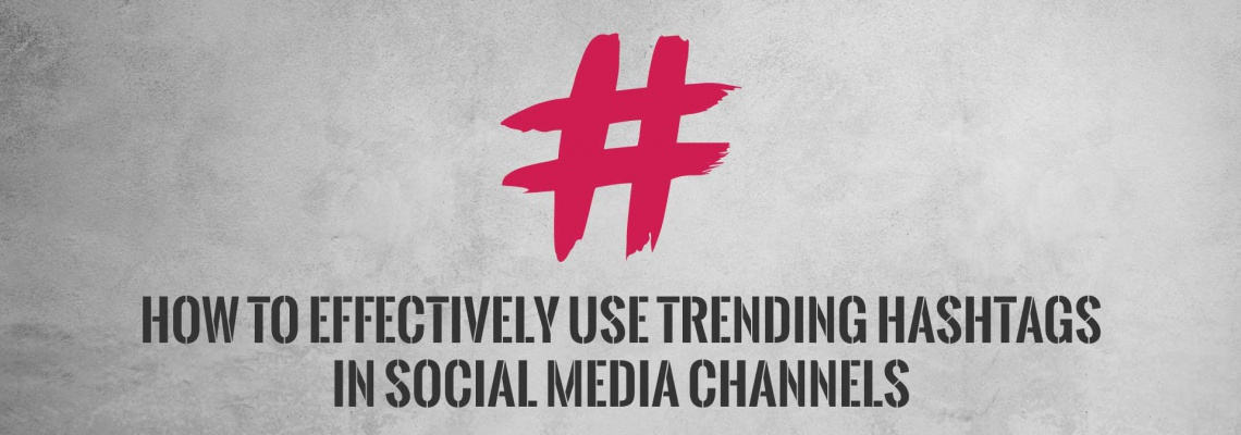 How-to-Effectively-Use-Trending-Hashtags