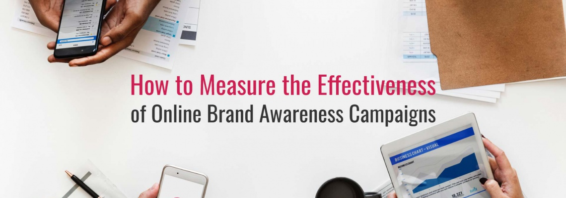how-to-measure-effectiveness-of-online-brand-awareness-campaigns