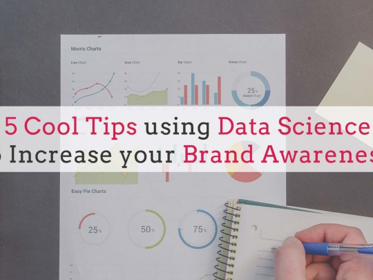 5-Cool-Tips-using-Data-Science-to-Increase-your-Brand-Awareness