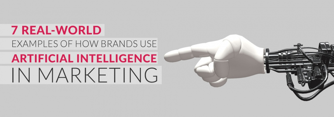 7-real-world-examples-of-how-brands-use-artificial-intelligence-in-marketing