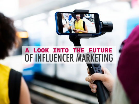 A-Look-into-the-Future-of-Influencer-Marketing