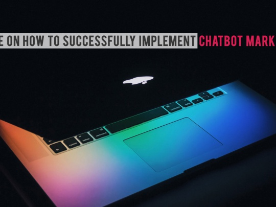 Guide--on--How--to--Successfully--Implement--Chatbot--Marketing