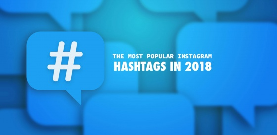 The Most Popular Instagram Hashtags in 2018