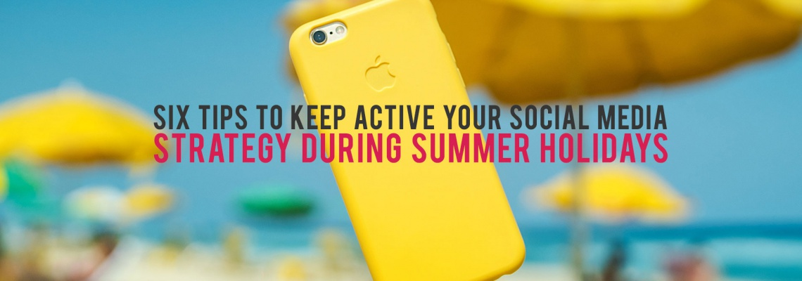 Your-Social-Media-Strategy-during-Summer-Holidays