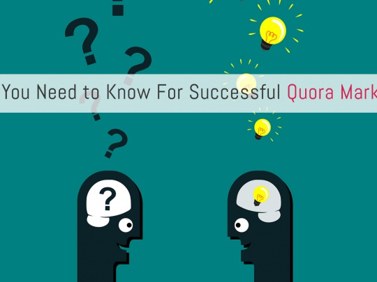 What-You-Need-to-Know-For-Successful-Quora-Marketing