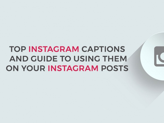 TOP-INSTAGRAM-CAPTIONS--AND-GUIDE-TO-USING-THEM-ON-YOUR-INSTAGRAM-POSTS