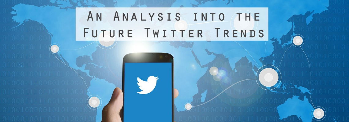 An-Analysis-into-the-Future-Twitter-Trends