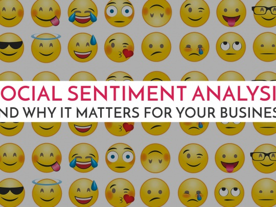 Social-Sentiment-Analysis-and-Why-it-Matters-for-Your-Business