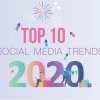 Top 10 Social Media Trends for 2020 and beyond