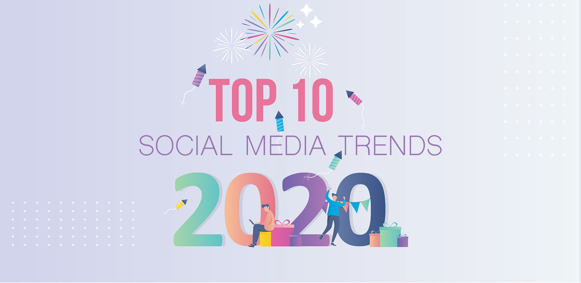 Top 10 Social Media Trends For 2020 And Beyond Mentionlytics Blog