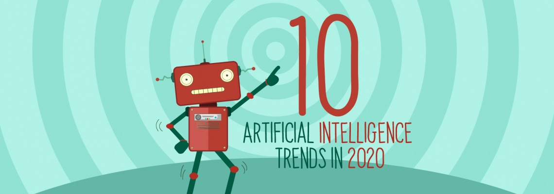 10 Artificial Intelligence Trends in 2020