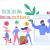 A Complete Guide to Social Selling for Marketing and PR Agencies