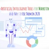 Artificial Intelligence Tools for Marketing and Why to Use Them