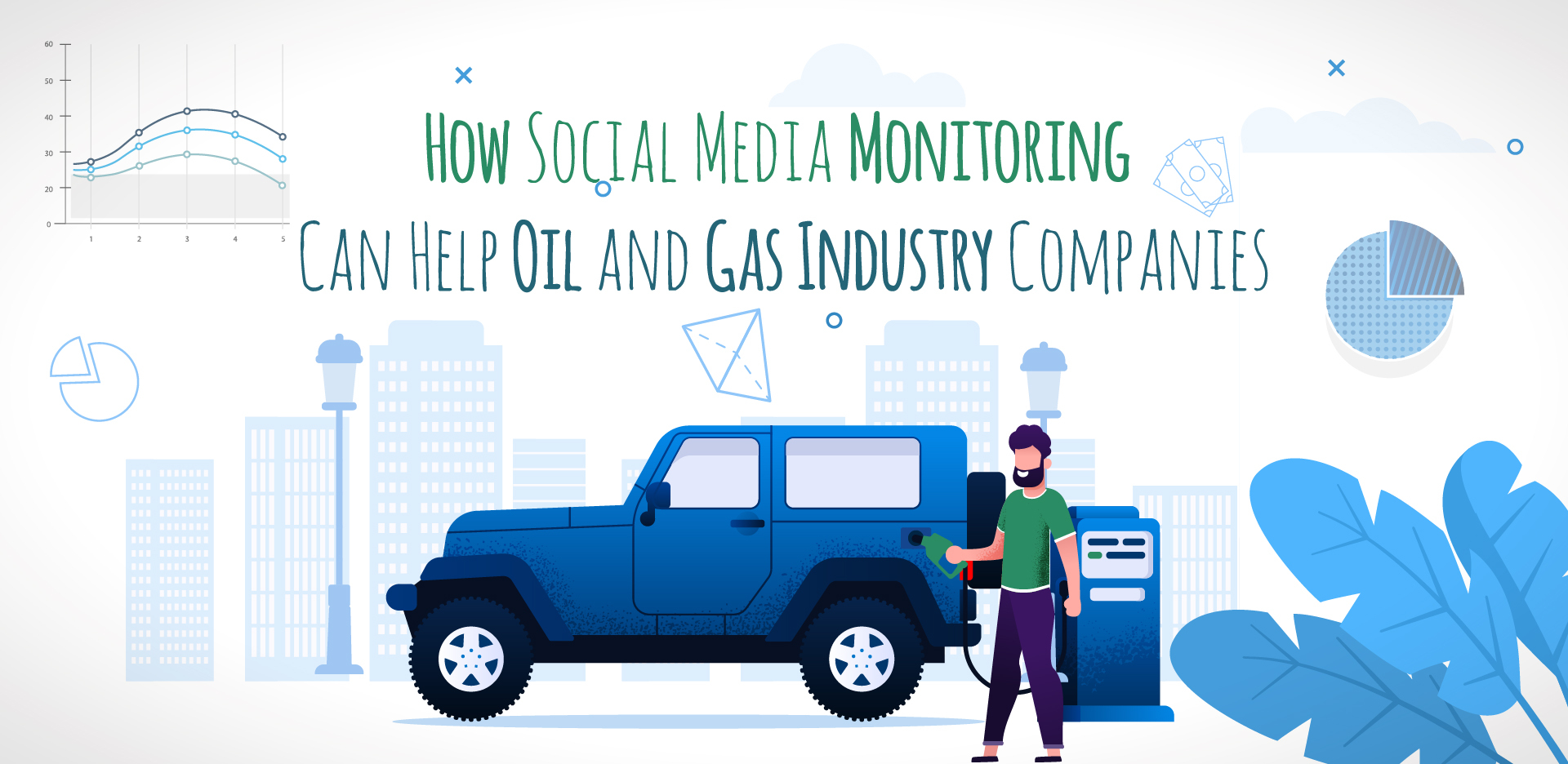How Social Media Monitoring Can Help Oil and Gas Industry Companies