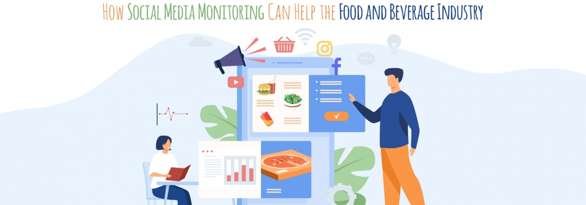 How Social Media Monitoring Can Help the Food and Beverage Industry