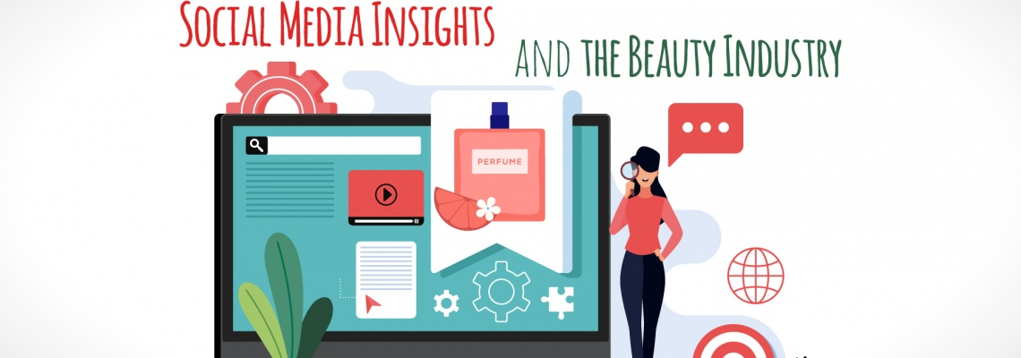 Social Media Insights and the Beauty Industry