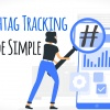 Hashtag Tracking Made Simple