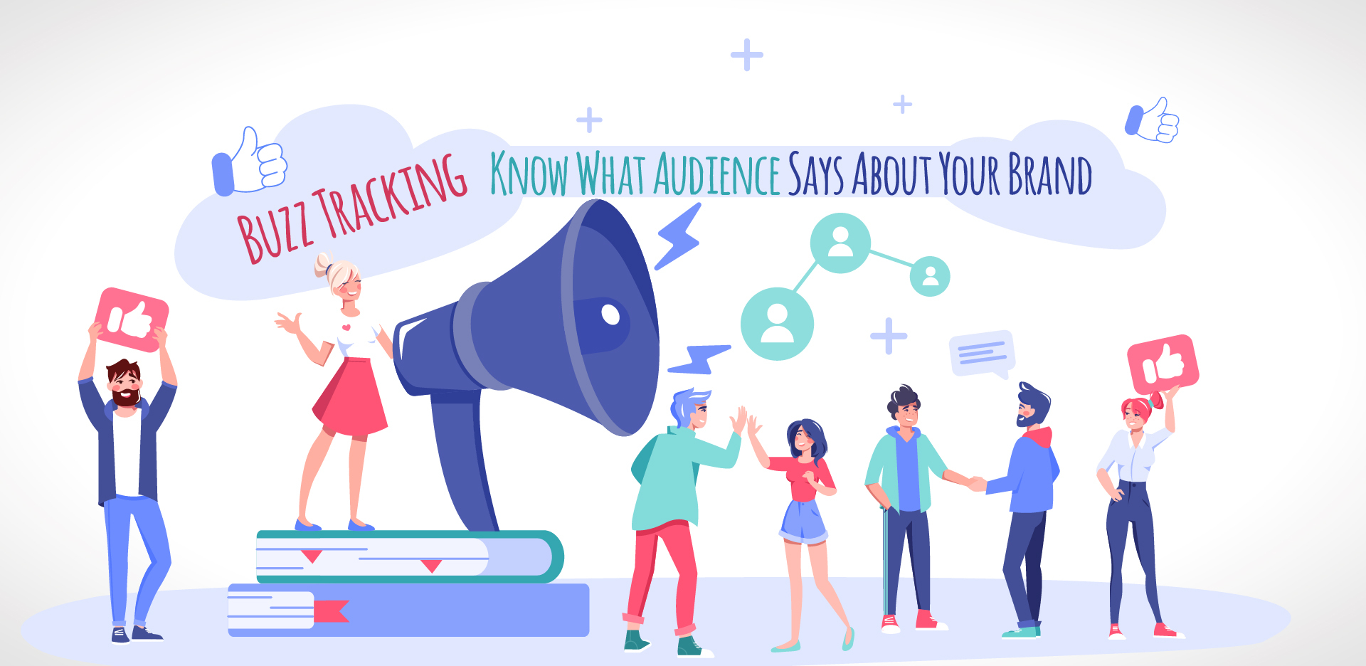 Buzz Tracking- Know What Audience Says About Your Brand