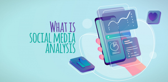 What is social media analysis