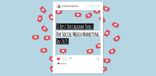 11 Best Instagram Tools for social media marketing in 2021