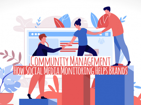 How Social Media Monitoring Help Brands in Community Management