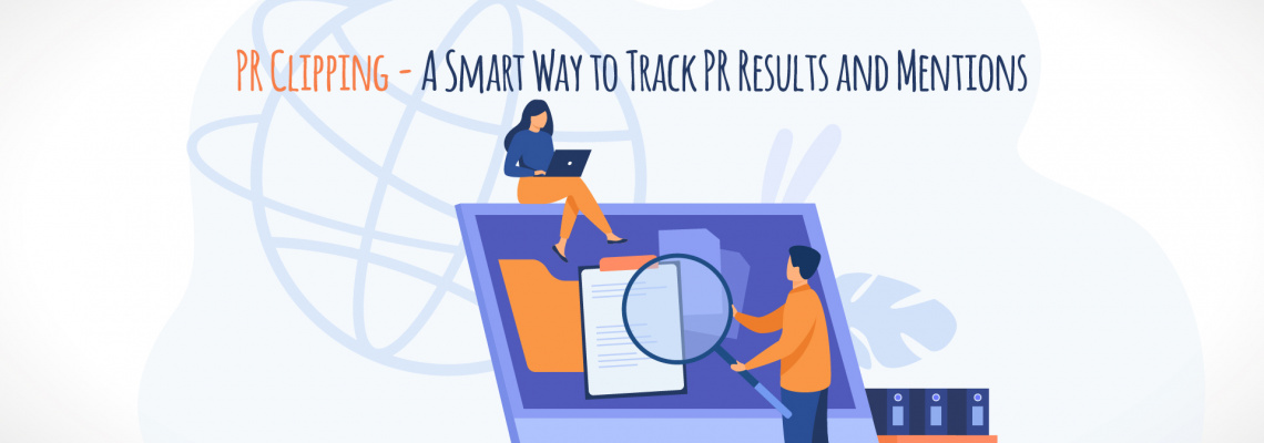 PR Clipping - A Smart Way to Track PR Results and Mentions