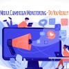 Social Media Campaign Monitoring-Do You Really Need It