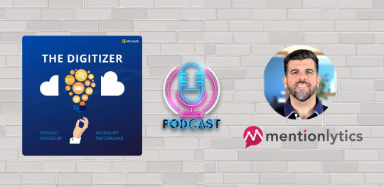 Interview with Mentionlytics - Podcast The Digitizer